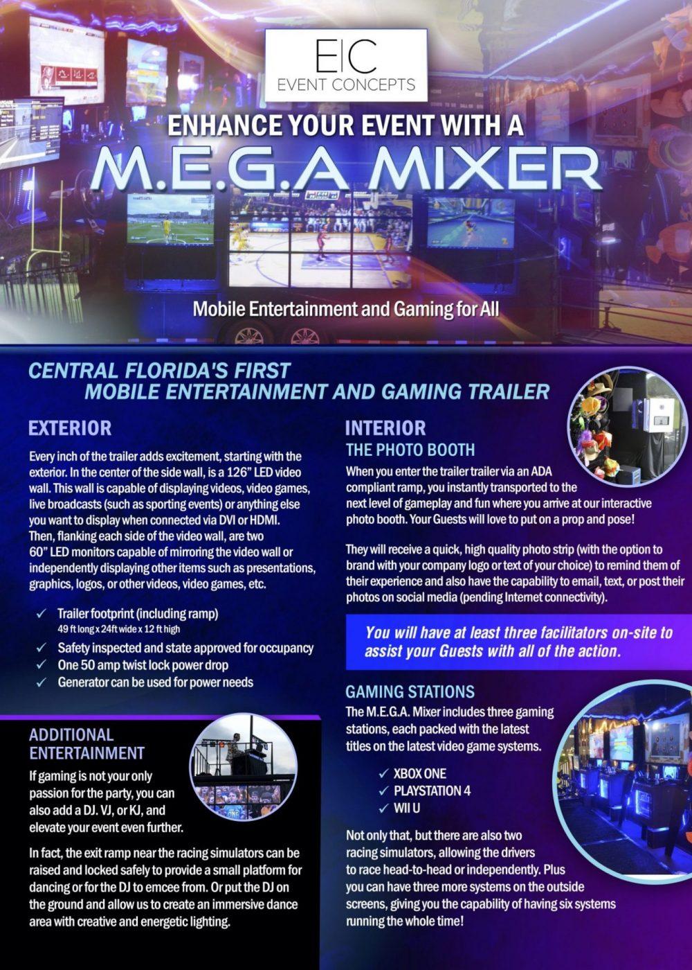 Mega mixer